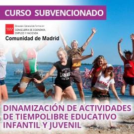 Dinamización de actividades de tiempo libre educativo infantil y juvenil. Certificado de profesionalidad. Madrid